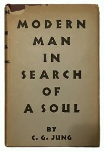 C. G. Jung: Modern Man in Search of A Soul EARLY PRINTING, IN JACKET