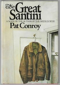 Pat Conroy THE GREAT SANTINI Later Printing SIGNED