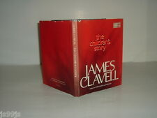 THE CHILDREN'S STORY By JAMES CLAVELL 1981 First Printing
