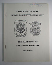 Us Army The Handbook of Free Rifle Shooting 1965 Edition