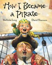 How I Became a Pirate, Melinda Long, 0152018484, Book, Good