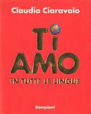 TI AMO IN TUTTE LE LINGUE DEL MONDO di Claudio Ciaravolo