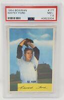 Rare Vintage 1954 Bowman HOF Yankees WHITEY FORD Baseball Card PSA 7.5 NEAR MINT