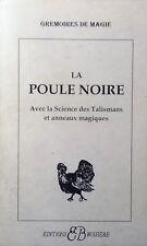 Grimoire - Poule Noire - Magie - ésotérisme