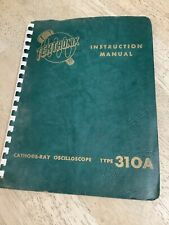 Tektronix Type 310A Cathode-Ray Oscilloscope Instruction Manual