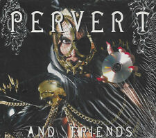 CD ♫ Compact disc **PERVERT & FRIENDS** nuovo Digipack