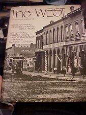 1973 COFFEE TABLE Book, THE WEST AN AMERICAN EXPERIENCE A VISUAL DOCUMENTARY