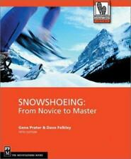 Snowshoeing: From Novice to Master (Outdoor Expert)-ExLibrary