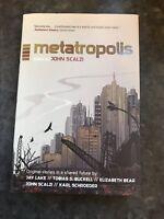 Metatropolis Scalzi, John , First Edition Hardback