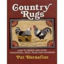 Country Rugs: How to Design and Hook Traditional Wool Rugs and Hangings by Horn