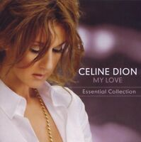 "CELINE DION ""MY LOVE ESSENTIAL COLLECTION (BEST OF)"" CD"
