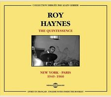 ROY HAYNES - THE QUINTESSENCE - NEW-YORK/PARIS - 1949/1960 - 2 CD SET - NEUF NEW