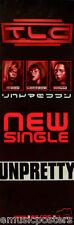 """TLC """"UNPRETTY"""" AUSTRALIAN POSTER / BANNER- Girl Group, R&B, Hip Hop, Dance Music"""