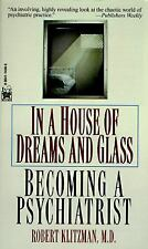 In a House of Dreams and Glass