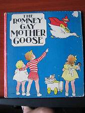 The Romney Gay Mother Goose 1936 HC - vintage childrens book