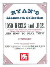 "RYAN'S MAMMOTH COLLECTION ""1050 REELS AND JIGS"" VIOLIN/FIDDLE MUSIC BOOK-NEW!!"