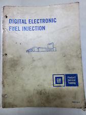 1979 GM Digital Fuel Injection Service Training Manual OEM Factory Dealer Shop