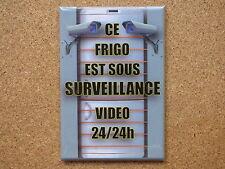 MAGNET DECORATION EPAIS 7.8x5.4cm FRIGO SOUS SURVEILLANCE décoration humour