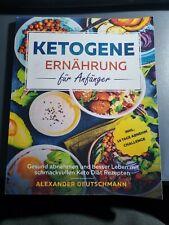 Ketogene Ernährung für Anfänger - inkl. 14 Tag Abnehm-Challenge