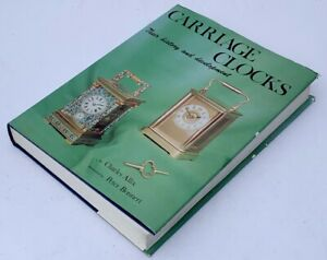 Carriage Clocks by Charles Allix - Book Signed by Author