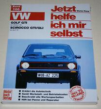Reparaturanleitung VW Golf I GTI + Scirocco 1 GT / GTI, bis Baujahr 1983