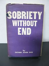 Sobriety Without End by Father John Doe
