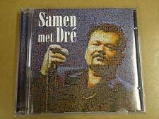 CD / ANDRE HAZES - SAMEN MET DRE