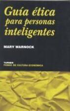 GuÃa ética para personas inteligentes (Noema) (Spanish Edition)
