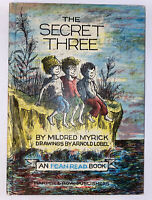 THE SECRET THREE, by  Mildred Myrick, illustrated by Arnold Lobel, 1963