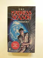FIRST EDITION SIGNED THE MADNESS SEASON C S FRIEDMAN (1990)
