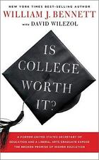 Is College Worth It?: A Former United States Secretary of Education-ExLibrary