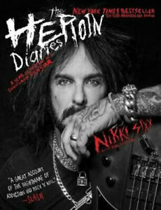 NEW The Heroin Diaries: Ten Year Anniversary Edition By Nikki Sixx Paperback
