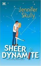 Sheer Dynamite, Skully, Jennifer, Very Good Book