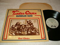 "Ladies Choice Bluegrass Band,The ""First Choice"" 1980 LP, Nice NM-!, Vinyl"