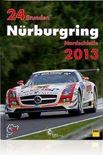 24 STUNDEN NURBURGRING NORDSCHLEIFE 2013