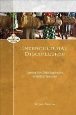Intercultural Discipleship: Learning from Global Approaches to Spiritual Formati