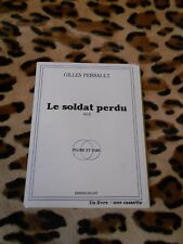 LE SOLDAT PERDU - Gilles Perrault - éd. Ducaté, 1959 - livre + cassette