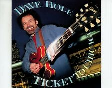 CD	DAVE HOLE	ticket to Chicago	HOLLAND 1997 EX	 (R3122)