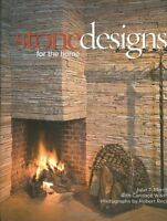 Stone Designs for the Home by John T. Morris (2008, Hardcover)