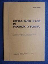MUSICA BANDE CORI IN PROVINCIA DI SONDRIO Ciapponi 1975 Filarmoniche Corali
