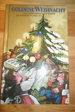 Goldene Weihnacht - Geschichten- Bräuche- Rezepte-von Advent bis Neujahr-
