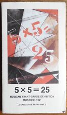 5x5=25 - Russian Avant Garde exhibition Moscow 1921 - A Catalogue in Facsimile