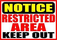 NOTICE RESTRICTED AREA KEEP OUT DECAL SAFETY SIGN STICKER OSHA