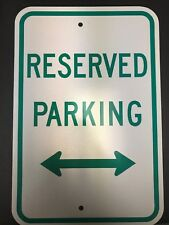 """Reserved Parking Sign (Metal : 12"""" Wide x 18"""" Tall x 1/16"""" Thick)"""