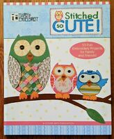 Mary Engelbreit STITCHED SO CUTE 53 Embroidery Projects w/Reusable Patterns Book