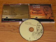 JIMMY WEBB - TWILIGHT OF THE RENEGADES / ALBUM-CD 2005