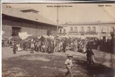 POST CARD   MIRET  MEXICO PHOTO MERCADO DE SAN JUAN VIAG 1909