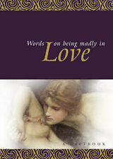 Very Good, Words on Being Madly in Love (Exley Gift Books), Exley, Helen, Book