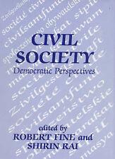 Civil Society: Democratic Perspectives (Democratization Studies (Paperback)) by