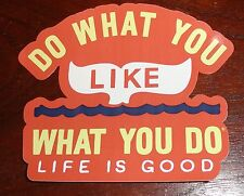 Life is Good Sticker/kDecal Die Cut Whale Tail Orange/White/Blue/Yellow